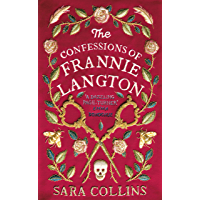 The Confessions of Frannie Langton: 'A dazzling page-turner' (Emma Donoghue) (English Edition)
