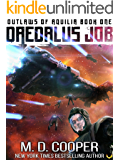 The Daedalus Job (Outlaws of Aquilia Book 1)