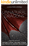 Unnatural Dragons: a science fiction anthology