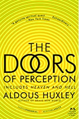 The Doors of Perception and Heaven and Hell Kindle Edition