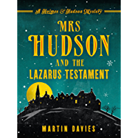 Mrs Hudson and the Lazarus Testament (Holmes & Hudson Mystery Book 3)