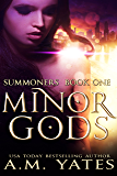 Minor Gods: Summoners Book One
