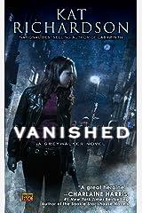 Vanished: A Greywalker Novel Kindle Edition