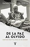 De la paz al olvido: Porfirio Díaz y el final de un mundo