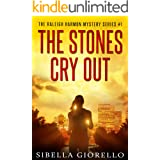 The Stones Cry Out: Book One (The Raleigh Harmon FBI Mysteries 1)