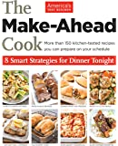 The Best Make Ahead Recipe Cook S Illustrated Magazine