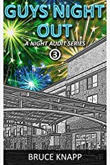 Guys' Night Out (A Night Audit Series Book 3) Kindle Edition