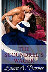 The Scoundrel's Wager (Tricking the Scoundrels Series Book 4) Kindle Edition