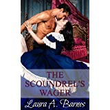 The Scoundrel's Wager (Tricking the Scoundrels Series Book 4)