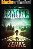 Tracker (Earthshaker Series Book 1)