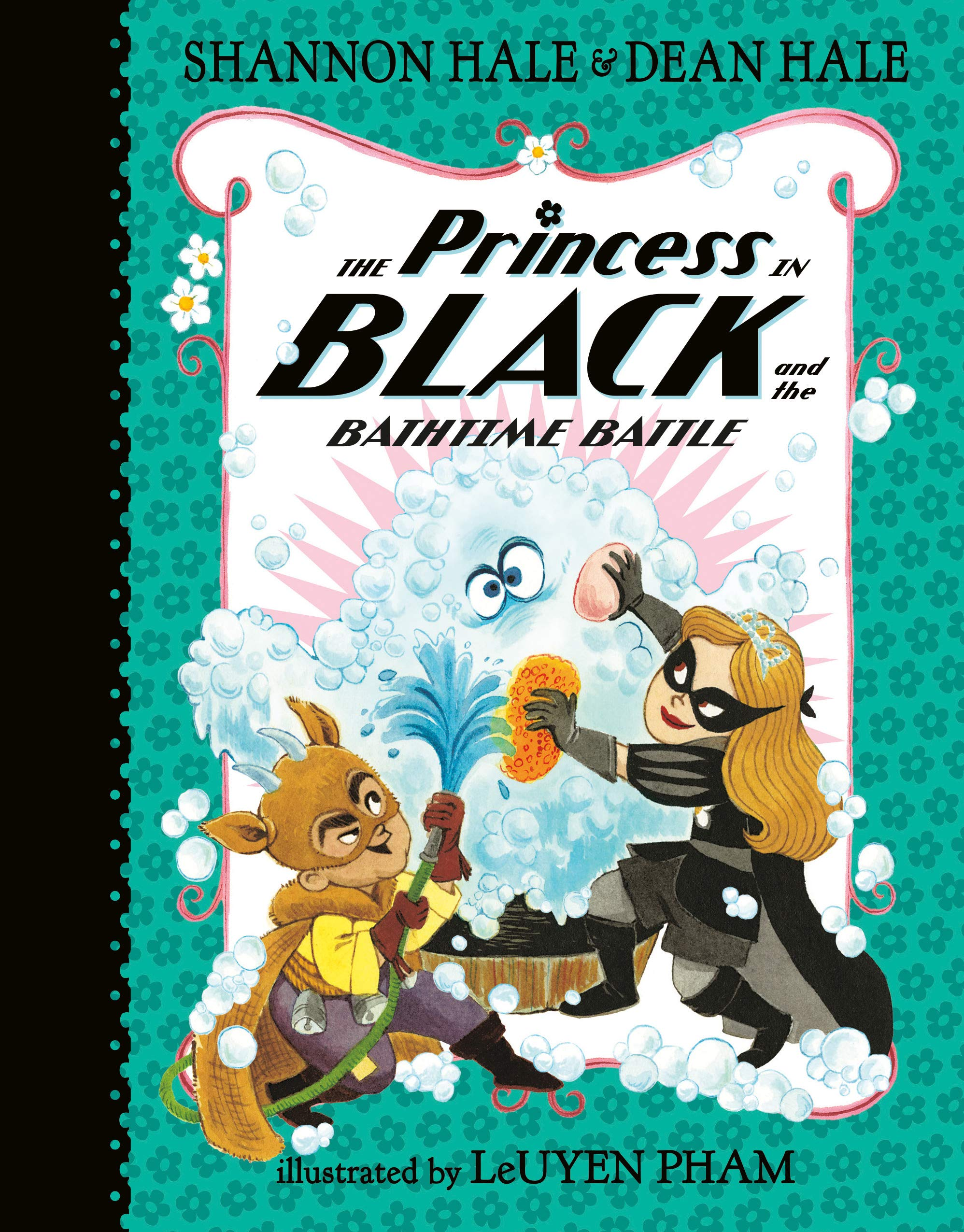 The Princess in Black and the Bathtime Battle: Shannon Hale ...