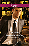 The Texas Renegade Returns (Texas Cattleman's Club: The Missing Mogul Book 9)