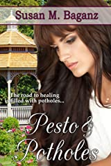Pesto and Potholes Kindle Edition