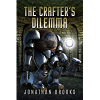 The Crafter's Dilemma: A Dungeon Core Novel (Dungeon Crafting Book 3) (English Edition)