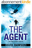 The Agent (An Isabella Rose Thriller Book 3) (English Edition)