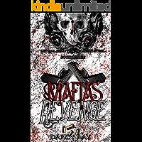 Mafias Revenge (Lethal Beauty & Smoking Steel Book 3)