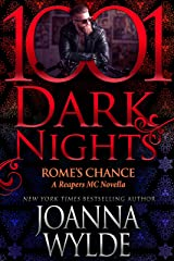 Rome's Chance: A Reapers MC Novella Kindle Edition