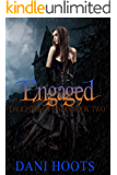 Engaged (Daughter of Hades Book 2)