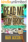 Read Me Or Stay Broke: A Step-by-Step Guide to Restoring Your Financial Health: Guidance with (Money Management, Credit Ratings & Repair, Investing Basics, Financial Planning)