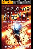 Explosive Arsenal (Full Metal Superhero Book 6)