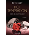 Hot Temptation 1-4 - Weil du mich fesselst: Roman