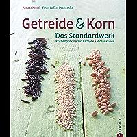 Getreide & Korn. Das Kochbuch: Dinkel, Hirse, Mais, Hartweisen, Quinoa, Amarant, Couscous und Bulgur. Körner sind das neue Power-Genuss-Lebensmittel und ... für teilweise Glutenfreie Gereichte finden.