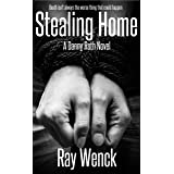 Stealing Home (Danny Roth Series Book 4)