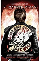 Blood Moon Over a Lone Wolf (Lone Wolf Series Book 3)