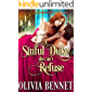 A Sinful Duke she can't Refuse: A Steamy Historical Regency Romance Novel