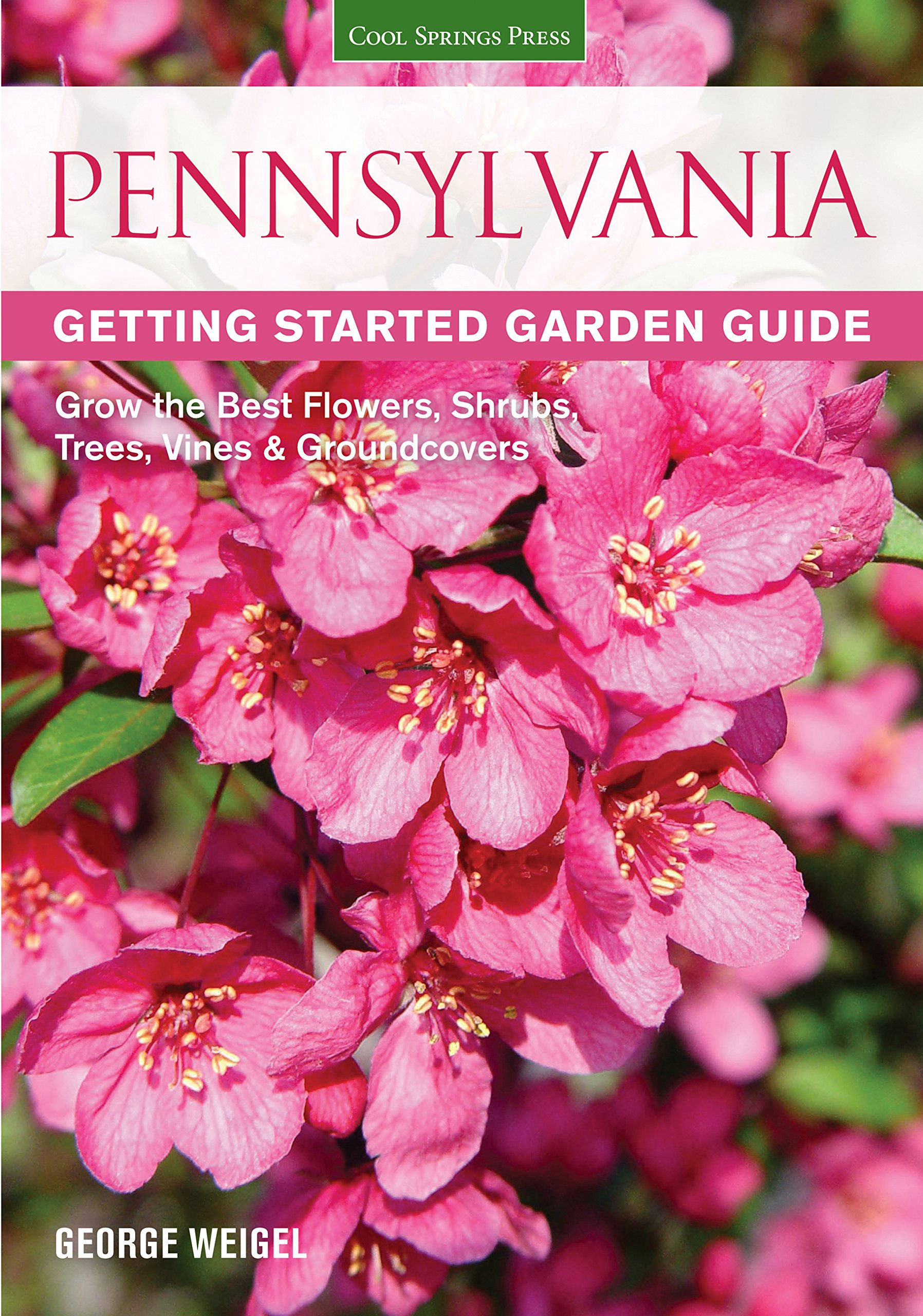 Pennsylvania Getting Started Garden Guide Grow The Best Flowers