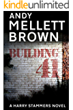 Building 41 (The Harry Stammers Series Book 3)