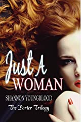 Just A Woman (The Porter Trilogy Book 2)