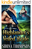 Highlander's Veiled Bride: Scottish Medieval Highlander Romance (Highland Seductresses Book 2)