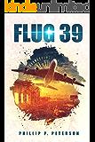 Flug 39 (German Edition)