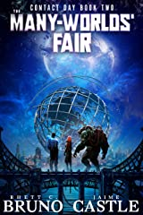 The Many-Worlds' Fair (Contact Day Book 2) Kindle Edition