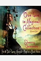 True Love is Magical Collection: Boxed Set Kindle Edition