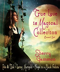 True Love is Magical Collection: Boxed Set
