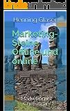 Marketing-Steine Offline und online: Marketing ist Chefsache (Ihr Internet Business 6)