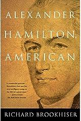 ALEXANDER HAMILTON, American Kindle Edition