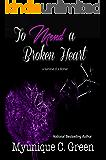 To Mend a Broken Heart