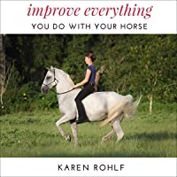 Improve Everything You Do with Your Horse