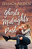 Ghosts of Midnights Past: (The Skeptics' Guide to Love #2)