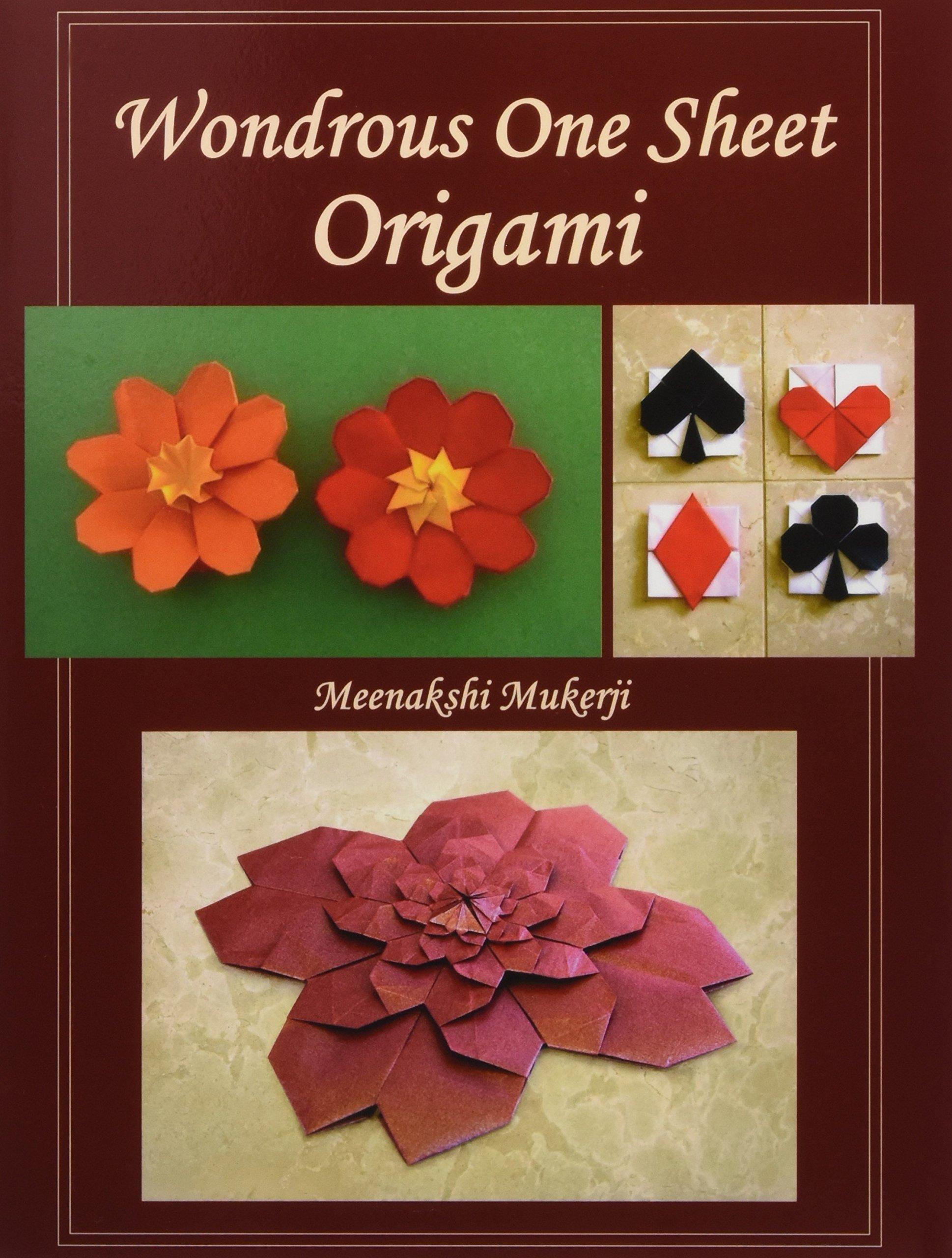 Wondrous One Sheet Origami Meenakshi Mukerji 9781492785286 Amazon