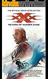xXx: Return of Xander Cage - The Official Movie Novelization (Tim Waggoner)