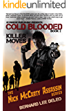 Cold Blooded Assassin Book 2: Killer Moves (Nick McCarty Assassin Series)