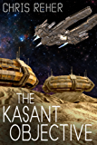 The Kasant Objective: A short story