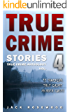 True Crime Stories Volume 4: 12 Shocking True Crime Murder Cases (True Crime Anthology) (English Edition)