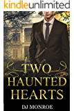 Two Haunted Hearts: A Paranormal Gay Romance