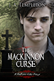 The MacKinnon Curse (The Beginning novella) (MacKinnon Curse novel Book 4)