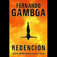 REDENCIÓN: La novela revelación del año. (Spanish Edition)